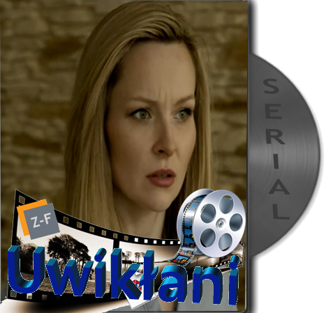 Uwikłani (2015-) serial BRRip.XviD.H264/AAC/580p-KiT-ZF/ PL